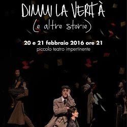 Dis-Moi la Vérité, Piccolo teatro Impertinente, Foggia